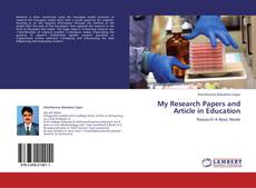 Copertina di My Research Papers and Article in Education
