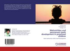 Обложка Malnutrition and permanent teeth development in preschool children