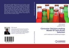 Consumer Decision-making Model Of Soft-drinks Selection kitap kapağı