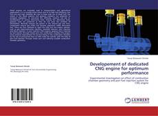 Bookcover of Developement of dedicated CNG engine for optimum performance