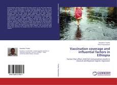 Buchcover von Vaccination coverage and influential factors in Ethiopia