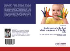Обложка Kindergarten is the first place to prepare a Child for Life