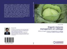 Bookcover of Organic manures management on cabbage