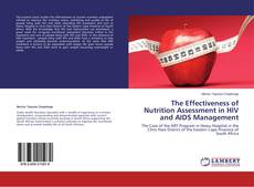 Couverture de The Effectiveness of Nutrition Assessment in HIV and AIDS Management