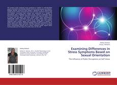 Capa do livro de Examining Differences in Stress Symptoms Based on Sexual Orientation