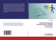Bookcover of Natural Language Processing For Indian Languages