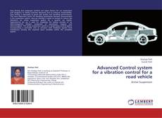 Bookcover of Advanced Control system for a vibration control for a road vehicle