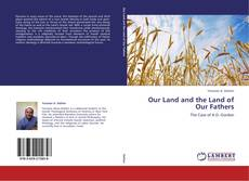 Copertina di Our Land and the Land of Our Fathers