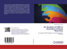 Bookcover of An Analysis of HRD in Secondary Schools Mauritius