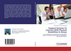 Bookcover of Support Services To Learners With Physical Disabilities In Kenya