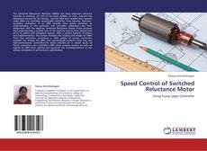 Bookcover of Speed Control of Switched Reluctance Motor