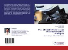 Bookcover of Uses of Electron Microscope in Modern Practical Techniques