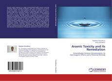 Bookcover of Arsenic Toxicity and its Remediation