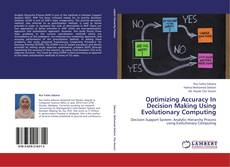 Couverture de Optimizing Accuracy In Decision Making Using Evolutionary Computing