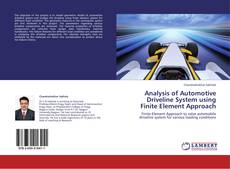 Bookcover of Analysis of Automotive Driveline System using Finite Element Approach