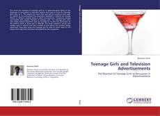 Bookcover of Teenage Girls and Television Advertisements