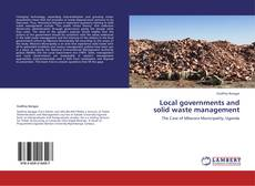 Bookcover of Local governments and solid waste management