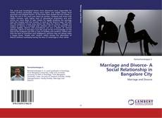 Capa do livro de Marriage and Divorce- A Social Relationship in Bangalore City