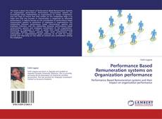 Couverture de Performance Based Remuneration systems on Organization performance
