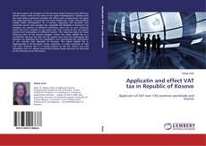 Buchcover von Applicatin and effect VAT tax in Republic of Kosovo