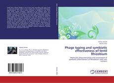 Bookcover of Phage typing and symbiotic effectiveness of lentil Rhizobium