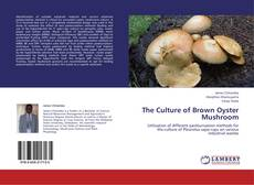Обложка The Culture of Brown Oyster Mushroom