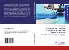 Copertina di Activation of Toll-Like Receptors 2 and 4 in skeletal muscle
