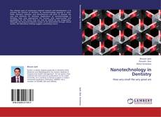 Bookcover of Nanotechnology in Dentistry
