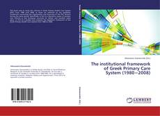 Portada del libro de The institutional framework of Greek Primary Care System (1980−2008)