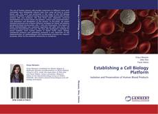 Establishing a Cell Biology Platform kitap kapağı