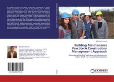 Buchcover von Building Maintenance Practice:A Construction Management Approach