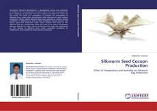 Silkworm Seed Cocoon Production的封面