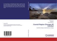 Bookcover of Coastal Region Changes Of Istanbul