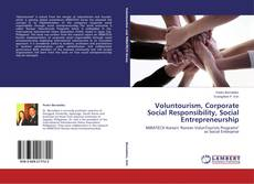 Couverture de Voluntourism, Corporate Social Responsibility, Social Entrepreneurship