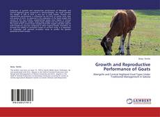 Bookcover of Growth and Reproductive Performance of Goats