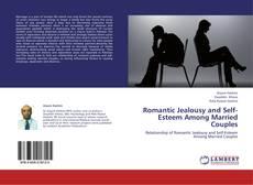 Couverture de Romantic Jealousy and Self-Esteem Among Married Couples