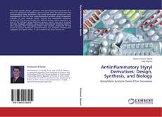 Bookcover of Antiinflammatory Styryl Derivatives: Design, Synthesis, and Biology