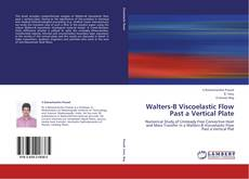 Bookcover of Walters-B Viscoelastic Flow Past a Vertical Plate