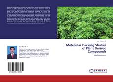 Bookcover of Molecular Docking Studies of Plant Derived Compounds