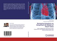 Buchcover von Numerical Analysis on Simplified 2D Model of Heart Valve