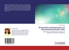Bookcover of Kinematics and Dynamics of Generalized-Symetric Sets