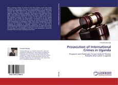 Обложка Prosecution of International Crimes in Uganda