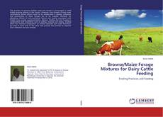 Copertina di Browse/Maize Forage Mixtures for Dairy Cattle Feeding