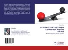 Copertina di Academic and Adjustment Problems of Teacher Trainees