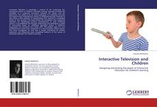 Обложка Interactive Television and Children