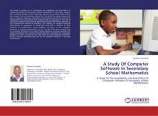 Обложка A Study Of Computer Software In Secondary School Mathematics