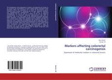 Borítókép a  Markers affecting colorectal carcinogensis - hoz
