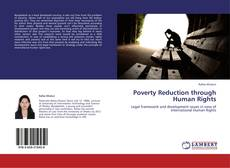 Bookcover of Poverty Reduction through Human Rights