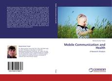 Bookcover of Mobile Communication and Health