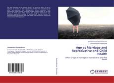 Buchcover von Age at Marriage and Reproductive and Child Health